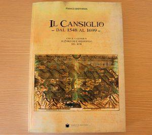 Libro - Il Cansiglio dal 1548 al 1699 - Pro Loco Fregona