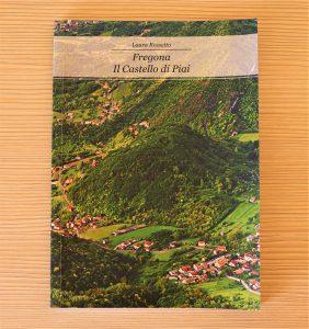 Libro - Il Castello di Piai - Pro Loco Fregona